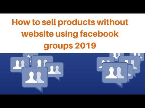 How to sell products without website using facebook groups