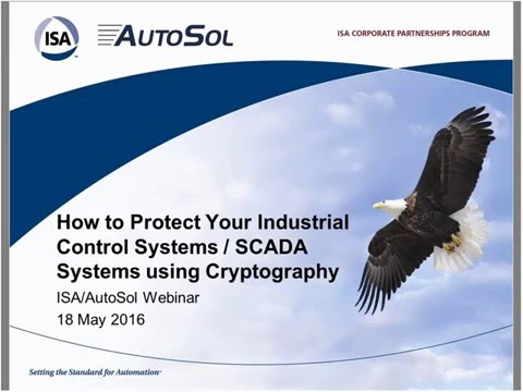 How to Protect Your Industrial Control Systems/SCADA Systems using Cryptography