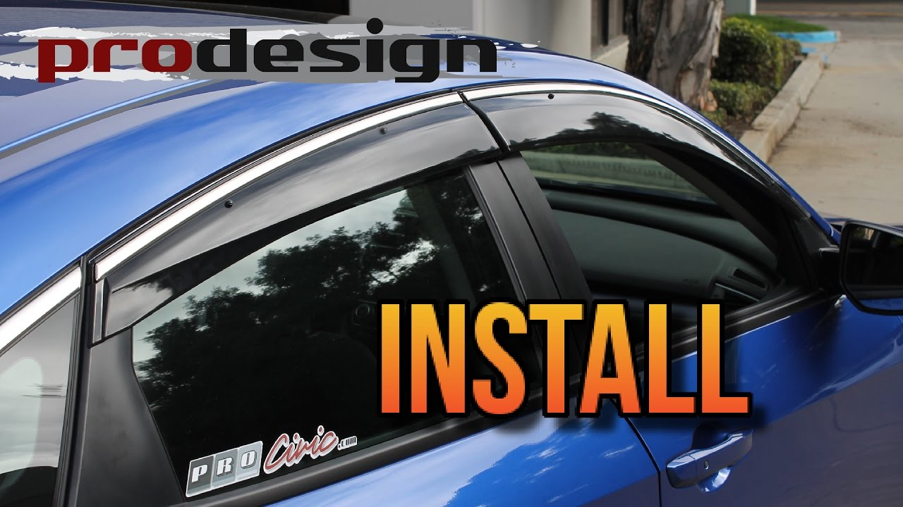 PRO Design Side Window Visor Install - Honda Civic 2016 2017 10th Gen - YouTube