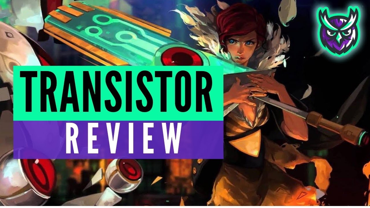 Transistor Nintendo Switch Review-Still a beautiful game