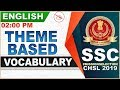 Theme Based Vocabulary | SSC CHSL Class 2019 | English | 2:00 PM