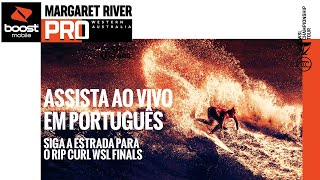 ASSITA AO VIVO EM PORTUGUÊS The Boost Mobile Margaret River Pro - Dia 1