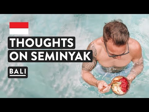 SEMINYAK BALI - WHAT'S IT LIKE?? | Village, Cafes, Accommodation & Hotel Travel Vlog