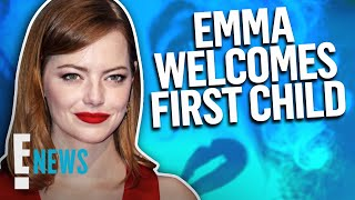 Emma Stone Gives Birth to Her First Child | E! News