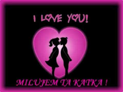 e136c8eae Milujem Ta Láska Moja - I Love You ! 1 - YouTube