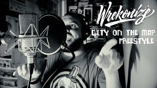 Wrekonize - City On The Map Freestyle
