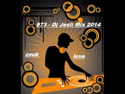 mix zouk love 2014 mix par dj jesli 973 youtube. Black Bedroom Furniture Sets. Home Design Ideas