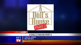Waterfront Playhouse Presents A Doll's House Part 2 - Local News