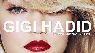 Gigi Hadid | Runway Compilation 2018