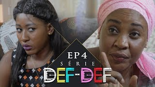 Série Def Def - Episode 4