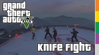 GTA V: Online - Knife Fight - FUNNY LAST MAN STANDING DEATHMATCH!