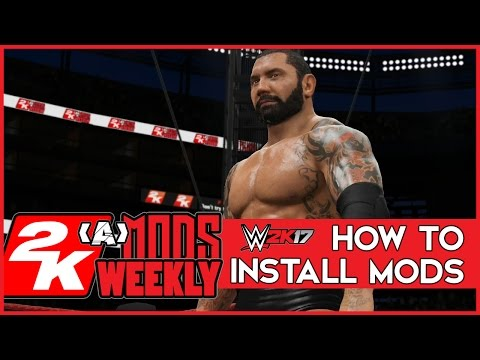 WWE 2K17 How To Install Mods - A Beginners Guide to PC Modding