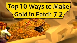 Top 10 Ways to Make Gold in 7.2