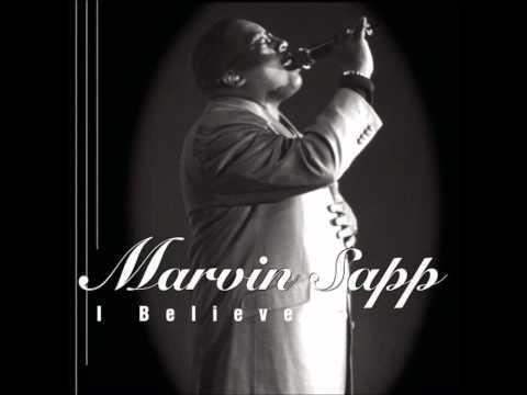 Marvin Sapp - I Love To Praise Him