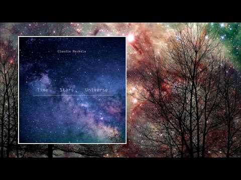 Claudie Mackula — Time • Stars • Universe [Full EP]