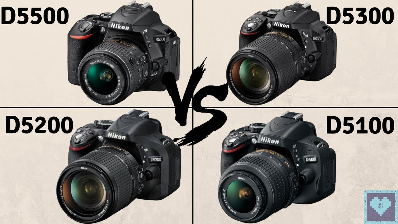 Nikon D5500 vs D5300 vs D5200 vs D5100 | In-Depth Comparison