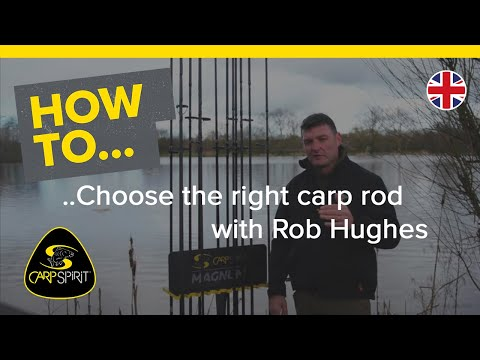 Carp Fishing: How To Choose The Right Carp Rod With Rob Hughes