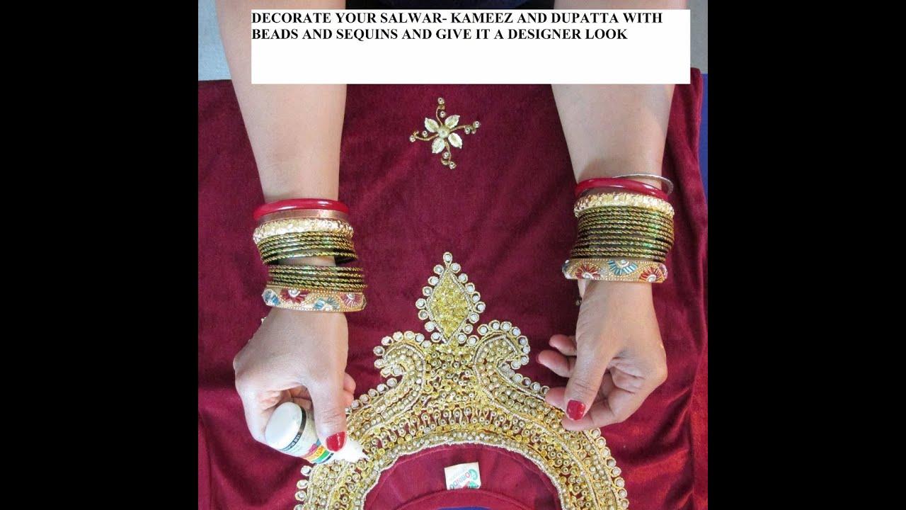 Salwar kameez and designer dupatta decoration with beads and sequins youtube for How to design salwar kameez at home
