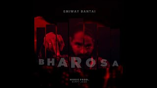 EMIWAY - BHAROSA (OFFICIAL MUSIC VIDEO)