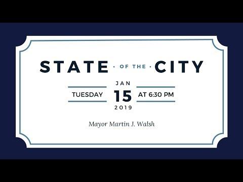 Mayor Walsh's State of  the City Address 2019
