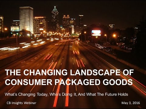 The Changing Landscape of Consumer Packaged Goods | Presentation