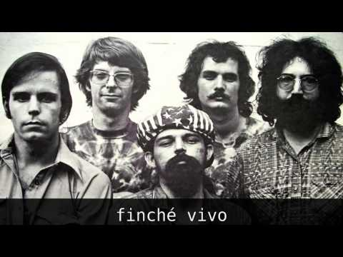 Grateful Dead - If I had the world to give [SUB ITA]