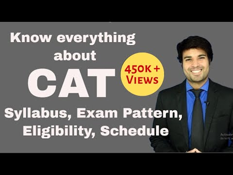 CAT 2018 - Everything about CAT. Syllabus, Exam Pattern, Eligibility,  Schedule, Percentile,Duration