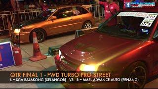 MUSC Kulim 201m Drag Race 2015 - Fwd Turbo Pro Street