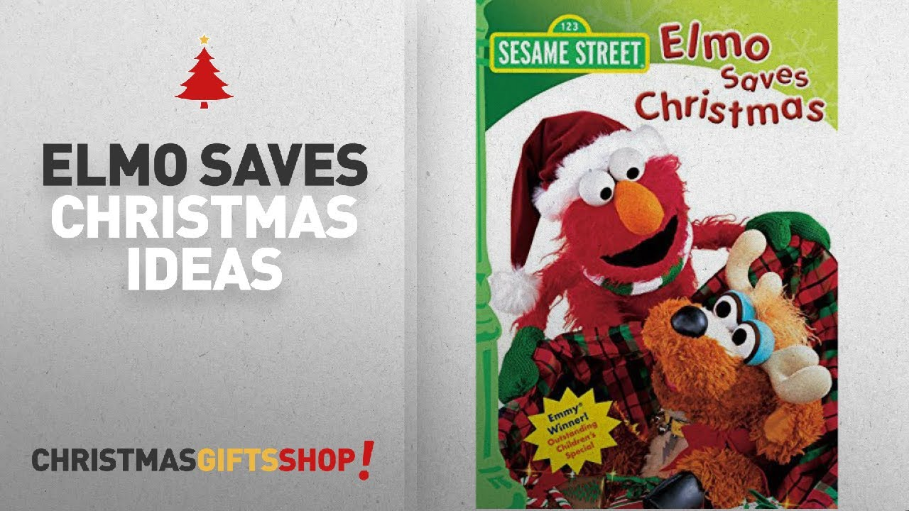 Elmo Saves Christmas Gift Ideas Elmo Saves Christmas