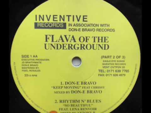 SPEED GARAGE - FLAVA OF THE UNDERGROUND - DON-E BRAVO - (Keep Moving)