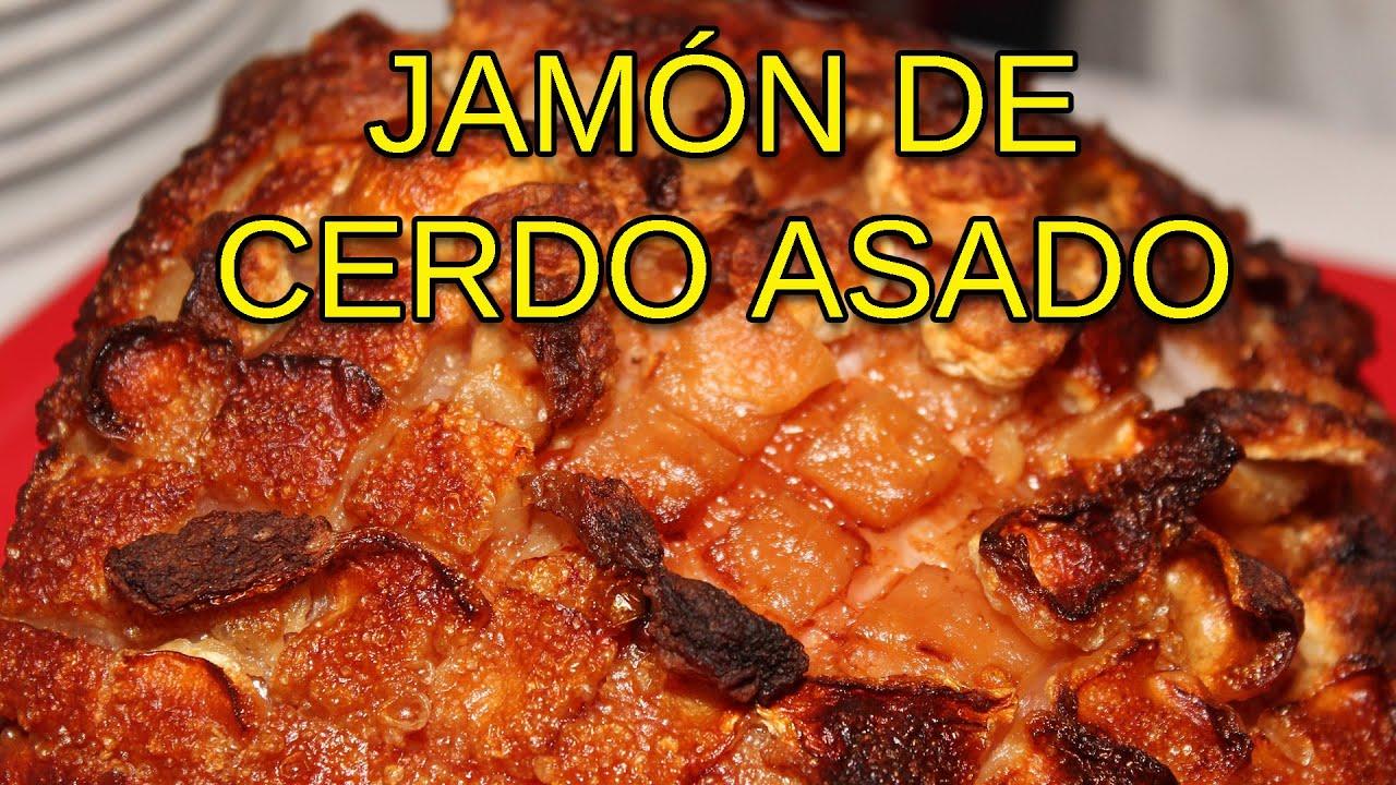 Jamon de cerdo asado youtube - Jamon asado al horno ...