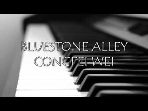 Congfei Wei - Bluestone Alley [Original]