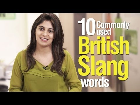 10 commonly used British Slang words - Advance English Vocabulary Lesson