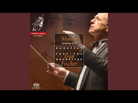Mahler: Symphony No. 7: I. Langsam – Allegro Risoluto, Ma Non Troppo