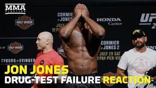 Jon Jones Drug-Test Failure Reaction - MMA Fighting