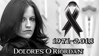 ADIÓS DOLORES O'RIORDAN 1971-2018 | The Cranberries