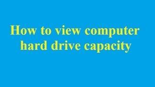 How to view computer hard drive capacity - Betdownload.com