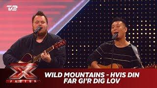 Wild Mountains synger 'Hvis Din Far Gi'r Dig Lov' - Kim Larsen (5 Chair Challenge)   X Factor 2019