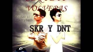 Skr y Dnt - Sé que tu volveras (reggaetón romantico)