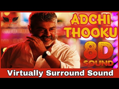 Adchithooku | 8D Audio Song | Viswasam | Ajith Kumar, Nayanthara | D.Imman 8D Songs
