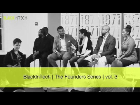 BlackInTech: The Founders Series Vol 3