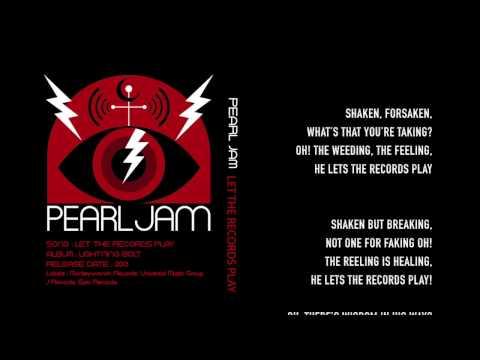 Pearl Jam - Let The Records Play - Lyrics