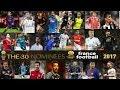 FIFA Ballon d'Or 2017 All 30 Nominees | Ronaldo, Messi, Kane, Buffon, Griezmann, Ramos, Hazard, ?? |