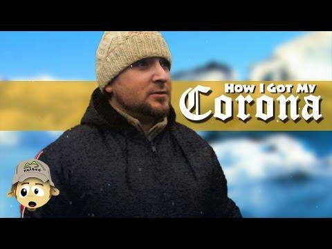 How I Got My Corona