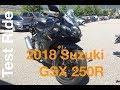 2018 Suzuki GSX250R Test Ride