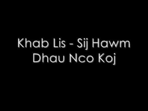 Khab Lis - Sij Hawm Dhau Nco Koj thumbnail