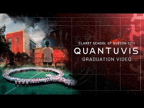 Quantuvis: Our Story / Graduation Video / Claret School of Quezon City