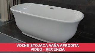 Voľne stojaca vaňa Afrodita - VIDEO recenzia