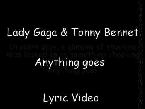 Lady Gaga , Tony Bennet - Anything goes Lyrics
