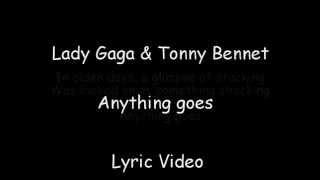 Lady Gaga , Tony Bennet - Anything goes Lyrics